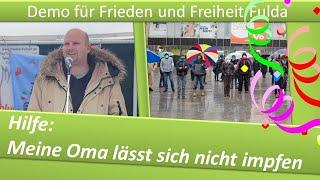Demo Frieden und Freiheit Fulda/ 06.02.21/ Meine Oma lässt sich nicht impfen