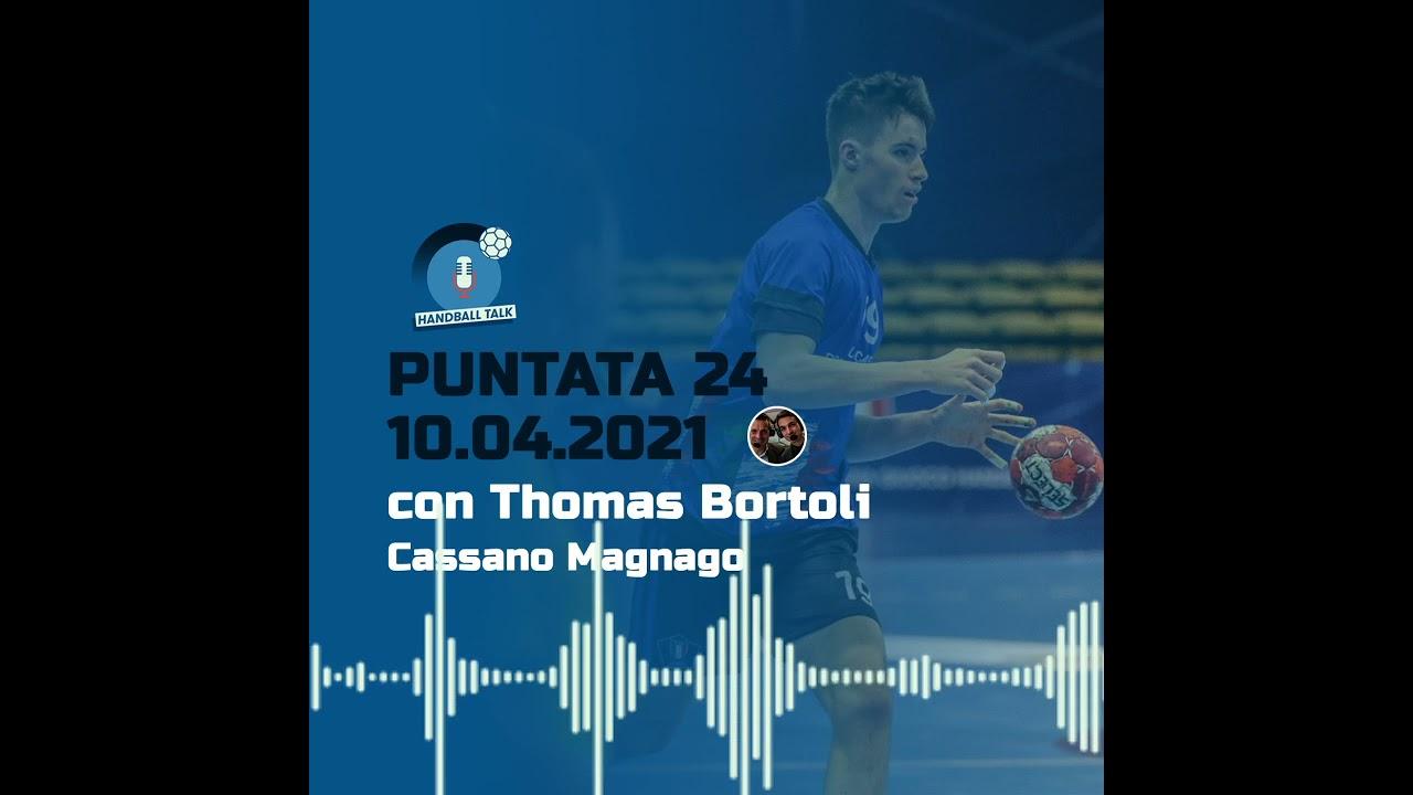 HandballTalk - Puntata 24: con Thomas Bortoli