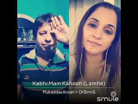 Kabhi mai Kahoon 🍓Duet songs 🍏Dr Binnis 🍎Mukaddas ansari
