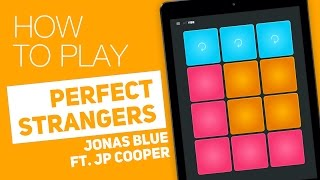 Video How to play: PERFECT STRANGERS (Jonas Blue ft. JP Cooper) - SUPER PADS - Vibes Kit download MP3, 3GP, MP4, WEBM, AVI, FLV Januari 2018