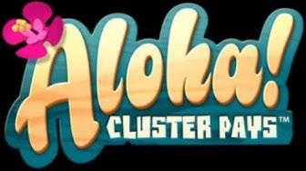 Aloha Cluster Pays - Mega Gewinn - NetEnt Spielautomaten-Online.info