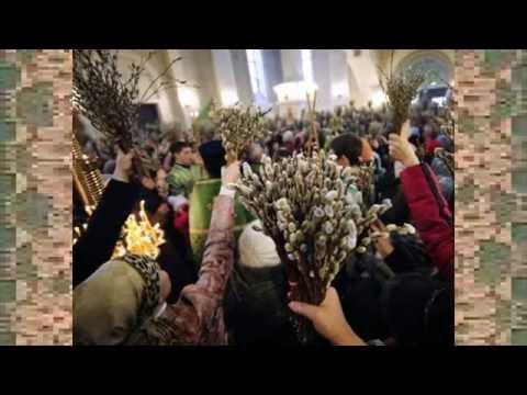 Вербное Воскресение. Народные приметы и традиции праздника
