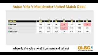 Football Betting Tips -  Aston Villa V Man Utd Preview -epl