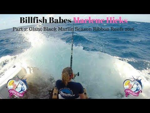 Billfish Babe Marlene Hicks Life On The Waves Part 2  2016