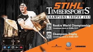 Full show // STIHL TIMBERSPORTS Champions Trophy 2017 // Hamburg, Germany