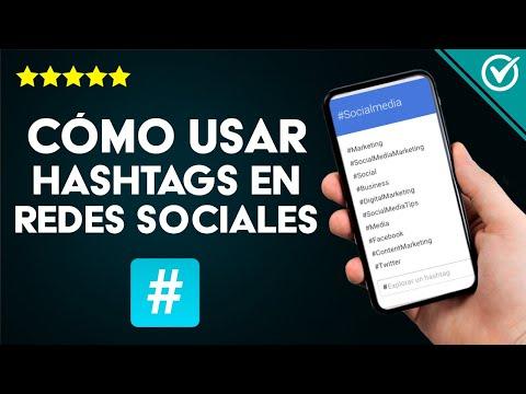 Cómo usar los Hashtags en Redes Sociales como Instagram, Facebook, Twitter y Tik Tok