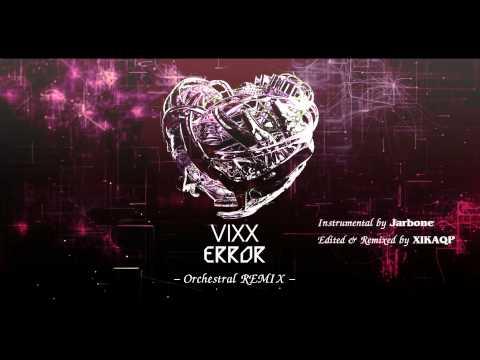 빅스(VIXX) - Error   Orchestral REMIX