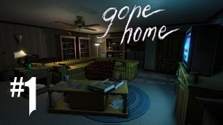 Gone Home Gameplay Walkthrough - Part 1 - CREEPY CREEPIN