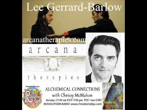 Lee Gerrard Barlow on Alchemical Connections 03312014