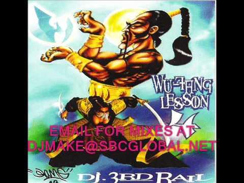 Wu Tang Lesson 4  Dj 3rd Rail Hip Hop Mix Rza Chicago Mix 36 chambers