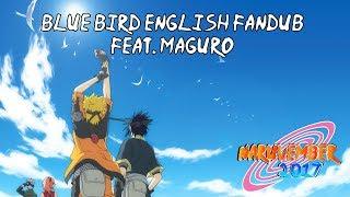 【Naruvember 2017】Blue Bird (Naruto Shippuden) English Fandub【Maguro】