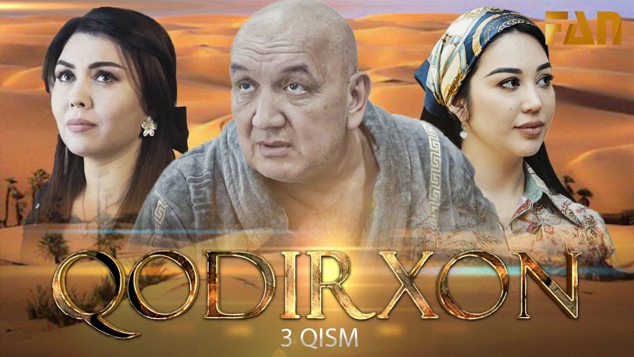 Qodirxon (milliy serial 3-qism) | Кодирхон (миллий сериал 3-кисм)