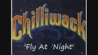 Chilliwack   (Fly  At  Night)...1977...Lyrics Provided Under Info: