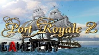 Port Royale 2 Gameplay (PC/HD)
