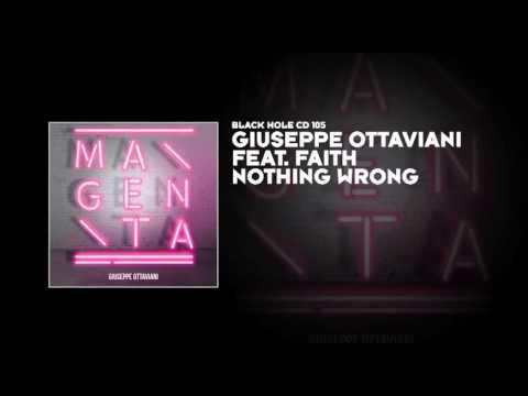 Giuseppe Ottaviani featuring Faith - Nothing Wrong