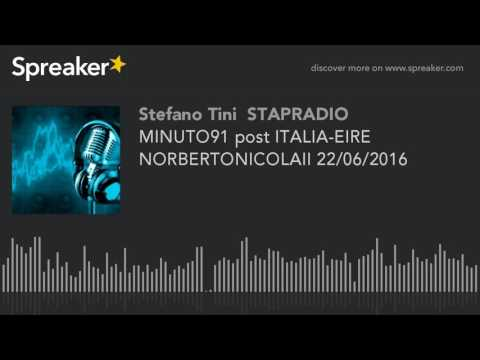 MINUTO91 post ITALIA-EIRE NORBERTONICOLAII 22/06/2016