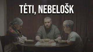 TĖTI, NEBELOŠK