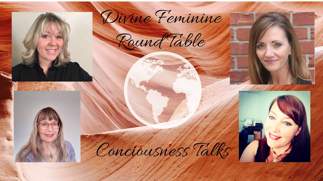 Divine Feminine Round Table, Mother Earth Rising and Her Way Show-ers
