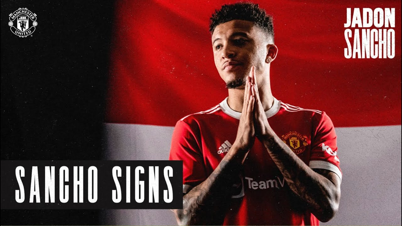 Jadon Sancho signs for Manchester United   New Signings 2021/22
