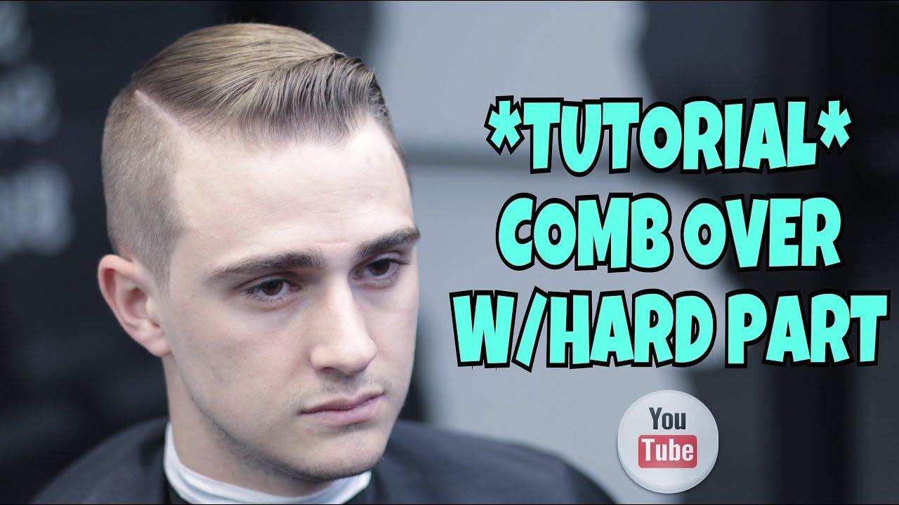 Comb Over Whard Part Haircut Tutorial How To Cut Hair Youtube