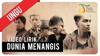 [4.22 MB] UNGU - Dunia Menangis | Video Lirik