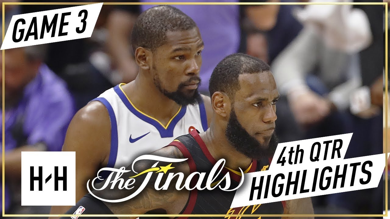 Golden State Warriors vs Cleveland Cavaliers - Game 3 - 4th Qtr Highlights | 2018 NBA Finals