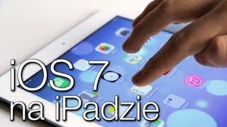 iOS 7 na iPadzie - Przegląd - Hands-on - Recenzja (PL)