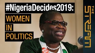 🇳🇬 Why aren't more women in Nigerian politics? | The Stream
