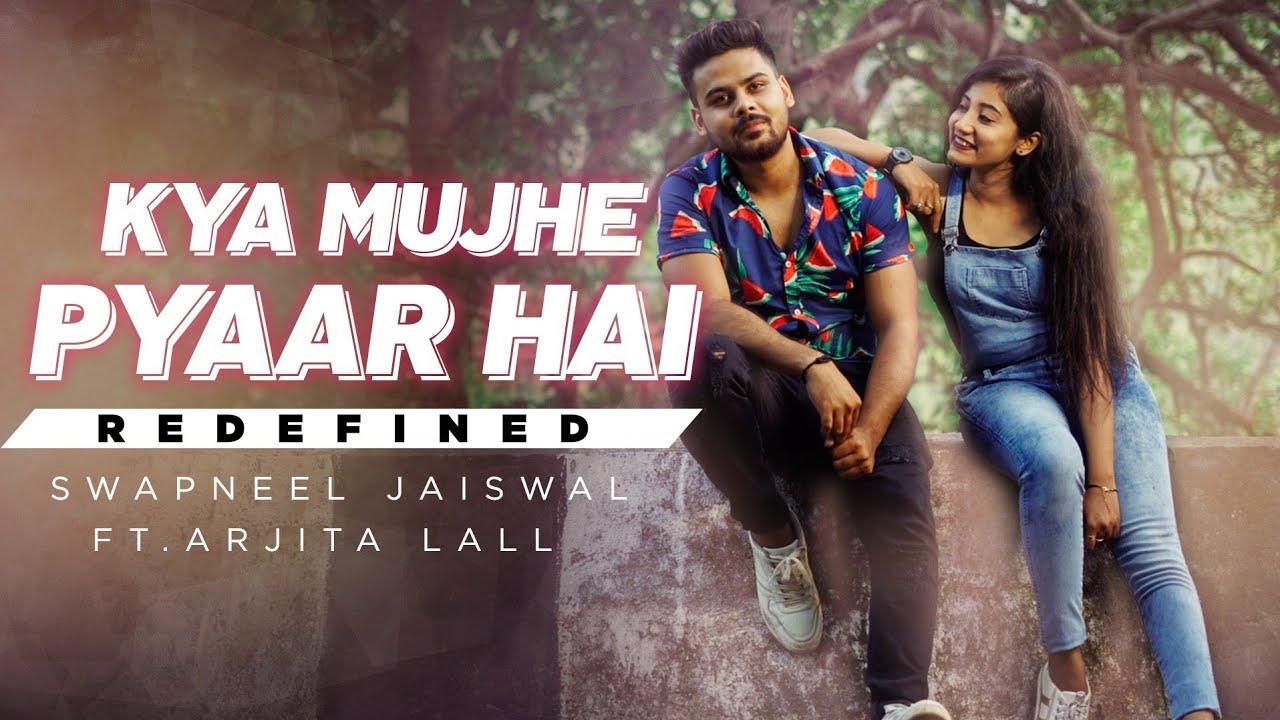 Download Kya Mujhe Pyaar Hai (Tum Kyu Chale Aate Ho)| Swapneel Jaiswal | New Version| Wo Lamhe