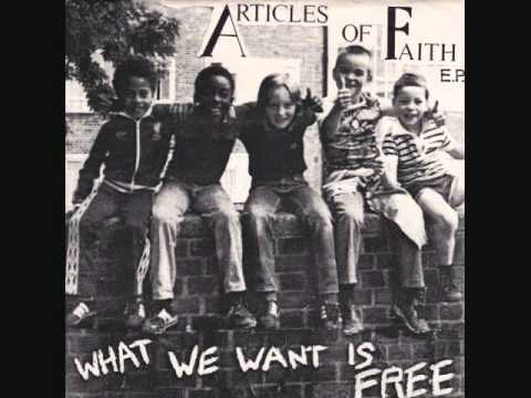 articles of faith - what we want is free 7