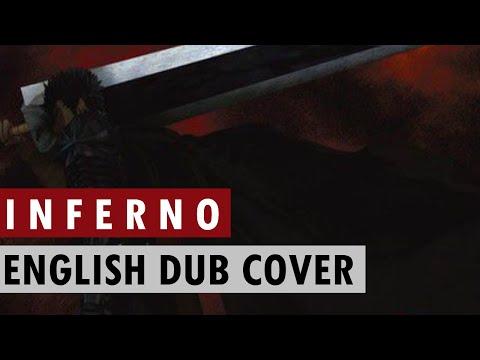 INFERNO - BERSERK 2016 Opening - ENGLISH Cover   Nagi-chan