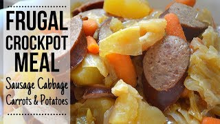Frugal Crockpot Meal I How to make Sausage & Cabbage in the crock pot