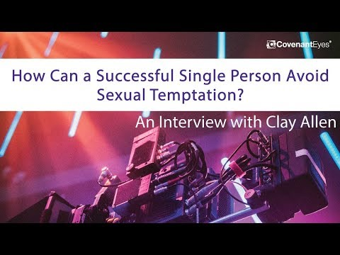 How Can a Single Person Avoid Sexual Temptation?
