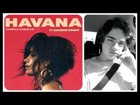 Havana - Camila Cabello ft. Alexander Stewart