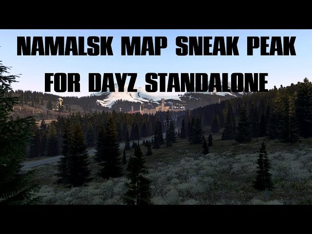 Sneak peak of the Namalsk Mod map for DayZ Standalone - Trailer only