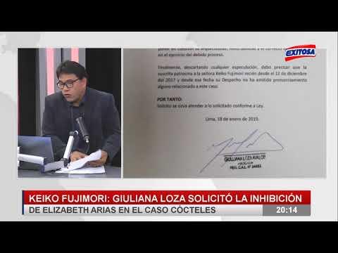 """Keiko Fujimori : Giuliana Loza solicitó la Inhibición de Elizabeth Arias en el caso """"Cócteles"""""""