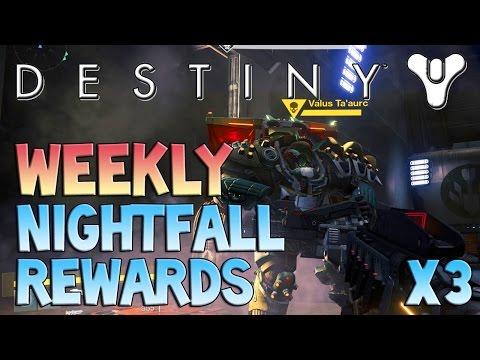 Destiny weekly nightfall strike rewards x3 nightfall drops ep 7