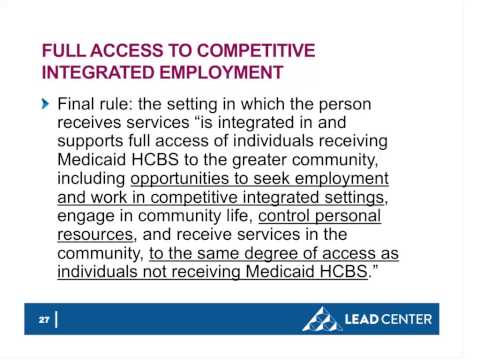 WEBINAR: New CMS Regulation on HCBS Settings Implications for Employment Services