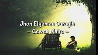 Gambar cover Cewek Matre - Jhon Elyaman Saragih (Lirik)  | Lagu Simalungun