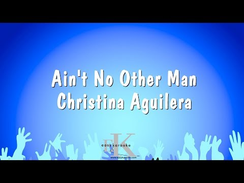 Ain't No Other Man - Christina Aguilera (Karaoke Version)