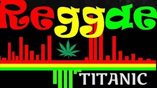 Download Mp3 Lagu Reggae-titanic