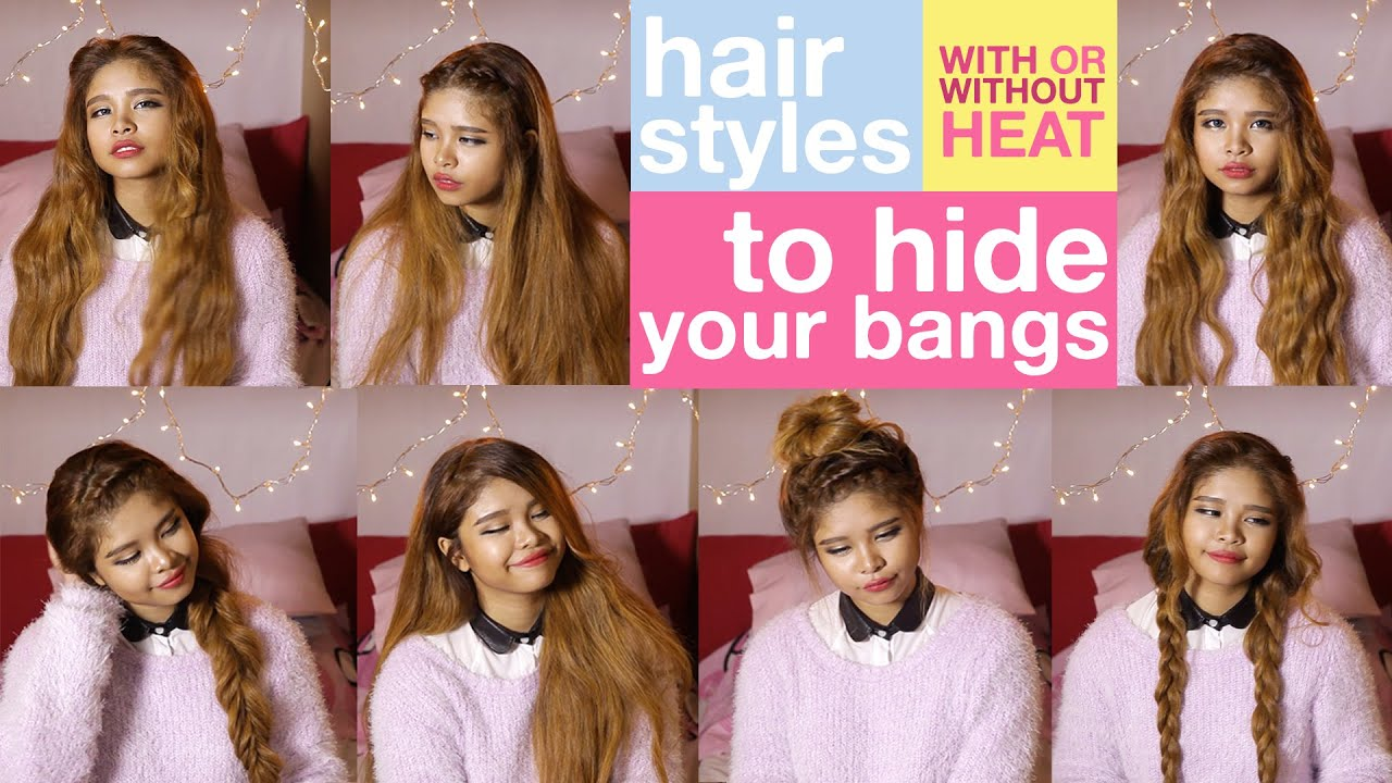 hairstyles to hide your bangs / how to hide your bangs with or without heat