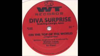 (1998) Diva Surprise feat. Georgia Jones - On The Top Of The World [Original Mix]