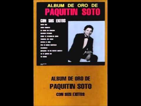 Paquitin Soto Novia mia Version Original