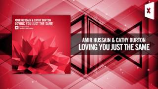 Amir Hussain & Cathy Burton -  Loving You Just The Same (Amsterdam Trance)