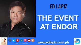 🆕Ed Lapiz Latest Sermon New Video👉 Ed Lapiz - THE EVENT AT ENDOR 👉 Ed Lapiz Official Channel 2020