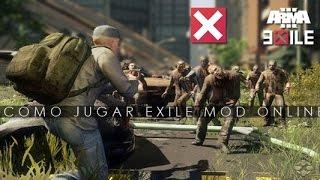 COMO JUGAR EXILE MOD ONLINE ArmA 3 Tutorial