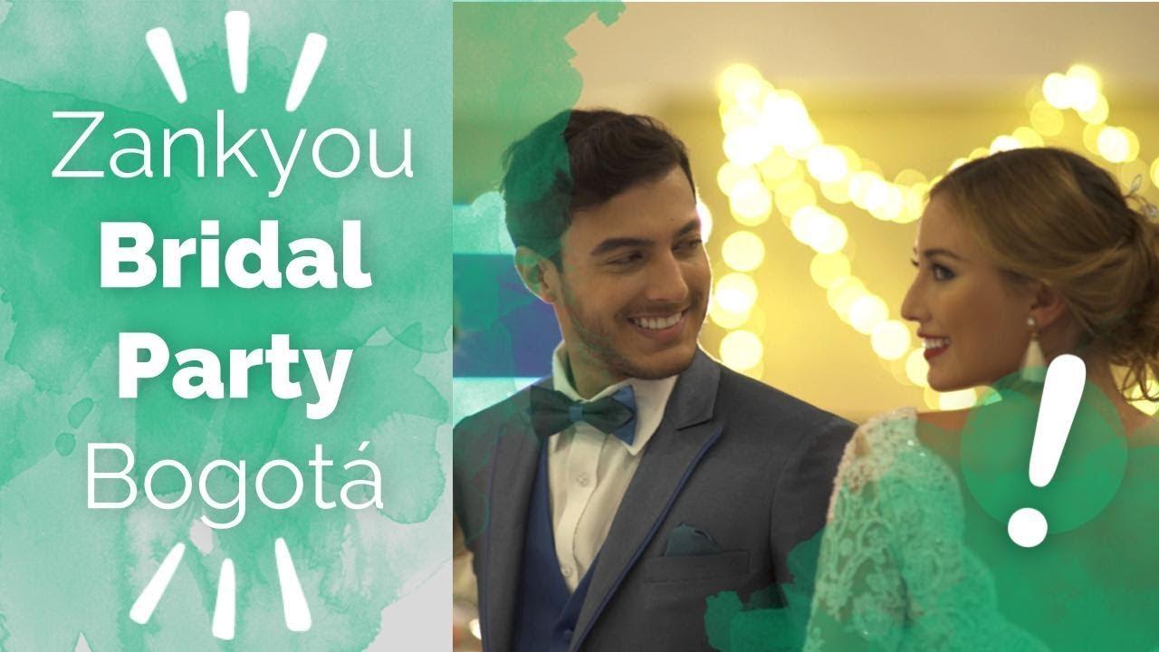 Bridal Party Bogotá by Zankyou - 2018 - YouTube