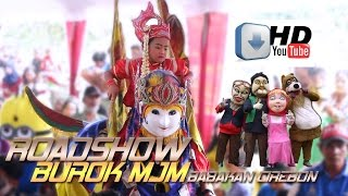 Download lagu ROADSHOW BUROK MJM DESA BABAKAN CIREBON 16 01 2017 MP3