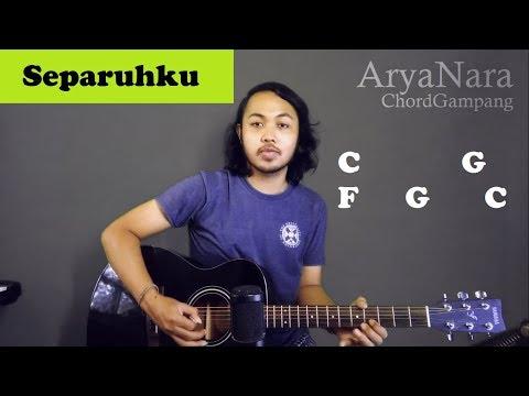 Chord Gampang (Separuhku - Nano) by Arya Nara (Tutorial Gitar) Untuk Pemula